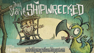 Download Game Android Gratis Don't Starve Shipwrecked apk + obb