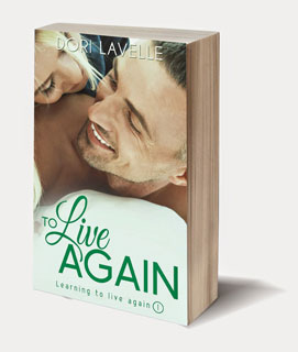 To Live Again (Learning to Live Again 1) By Dori Lavelle