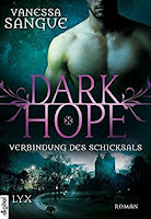 https://www.amazon.de/Dark-Hope-Verbindung-Vanessa-Sangue-ebook/dp/B01L2KZ0OC