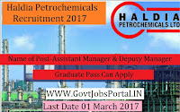 Haldia Petrochemicals Recruitment 2017– Assistant Manager/Deputy Manager