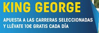 William Hill promocion 10 euros King George Meetng 29 julio