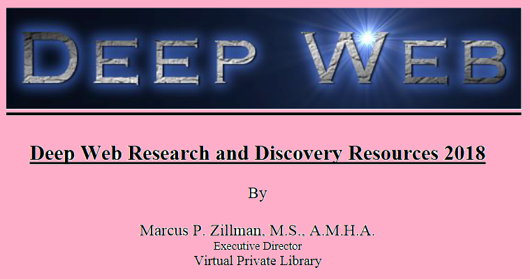 Chesbro on Security: Deep Web Research and Discovery Resources 2018