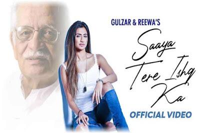 Saaya Tere Ishq Ka Lyrics- Reewa   Gulzar