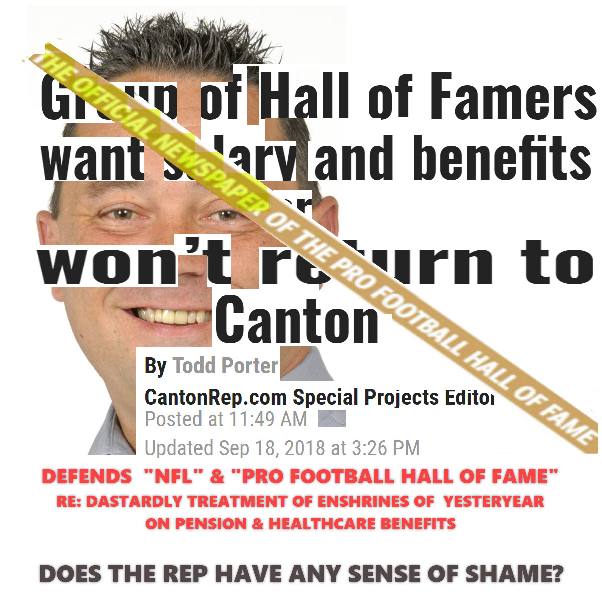 when news broke yesterday that former professional football hall of fame prof national football museum inc enshrinees had issued a letter to