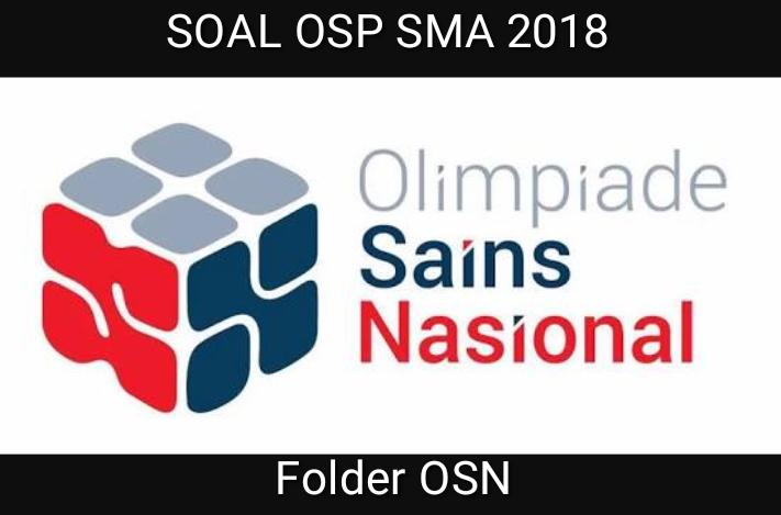 Soal Olimpiade Sains Nasional Bidang Geografi Seleksi Tingkat Provinsi Tahun  Download Soal OSP Geografi 2018