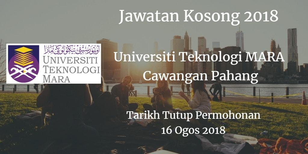 Jawatan Kosong UiTM Cawangan Pahang 16 Ogos 2018