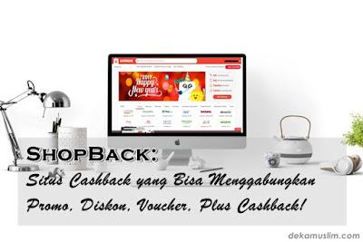 http://www.dekamuslim.com/2017/01/shopback-situs-cashback-yang-bisa.html