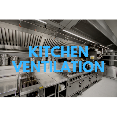 Kitchen Ventilation
