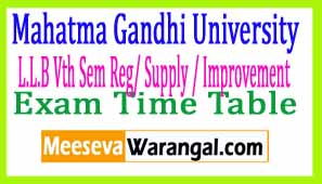 Mahatma Gandhi University L.L.B Vth Sem Reg/ Supply / Improvement Mar 2017 Exam Time Table