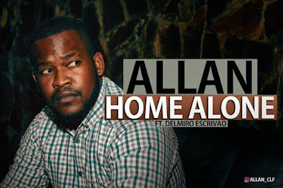 Allan ft.Delmiro Escrivao-Home Alone (prod. by Fly beats) (2k17) || DOWNLOAD