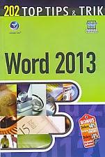 ajibayustore  Judul : 202 TOP TIPS & TRIK WORD 2013 Pengarang : Wahana Komputer Penerbit : Andi Offset