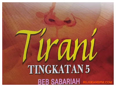 Tema dan Persoalan Novel Tirani
