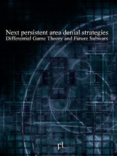 Next persistent area denial strategies - Differential Game Theory and Future Subwars Cover