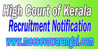 High Court of Kerala (Kerala High Court) Recruitment Notification