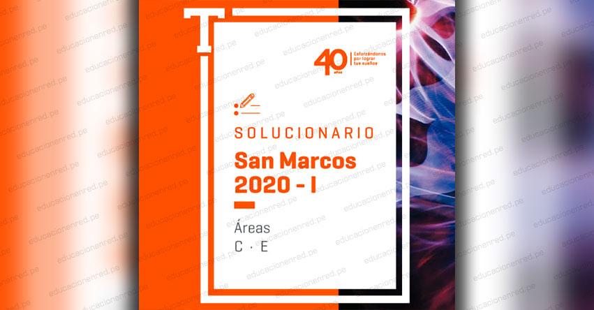UNMSM: Solucionario Examen SAN MARCOS 2020-1 (Domingo 15 Septiembre 2019) Respuestas Admisión Áreas C-E Universidad Nacional Mayor de San Marcos - www.unmsm.edu.pe