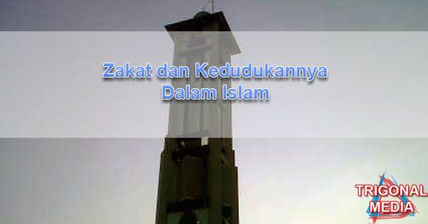 Zakat dan Kedudukannya Dalam Islam
