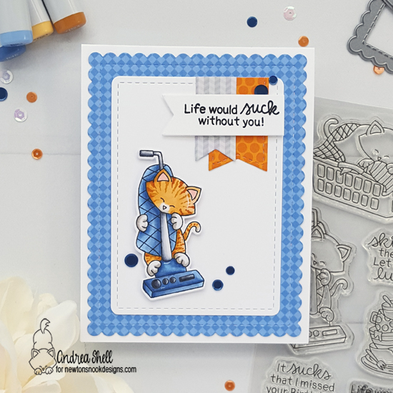 Life would Suck without You |  Cat Card with Vacuum by Andrea Shell | Newton Cleans Up Stamp Set by Newton's Nook Designs #newtonsnook #handmade
