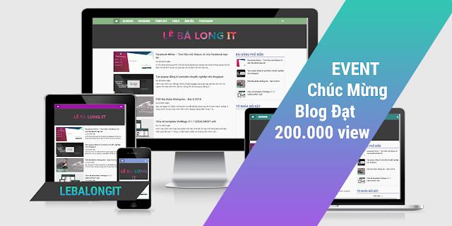 Event Tri Ân Đọc Giả Của LeBaLongIT - Chúc Mừng Blog Đạt 200.000 Lượt Xem