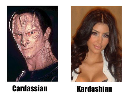 Cardassians love to inflict many different forms of torture, like forcing their prisoners to watch Keeping Up with the Kardashians.