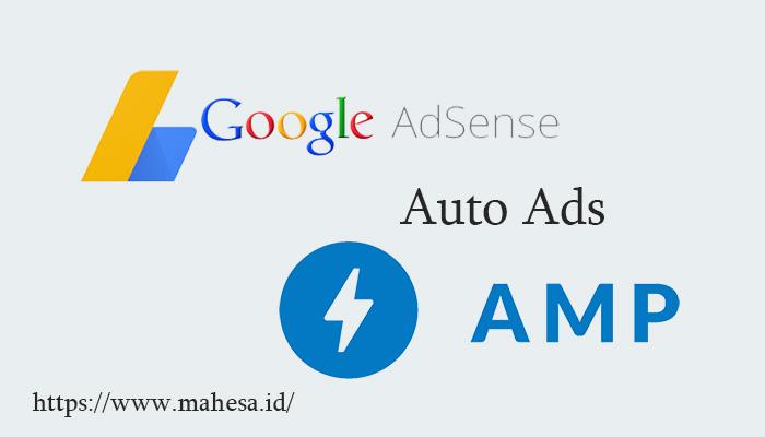Memasang Iklan Auto Ads Adsense di Blog AMP