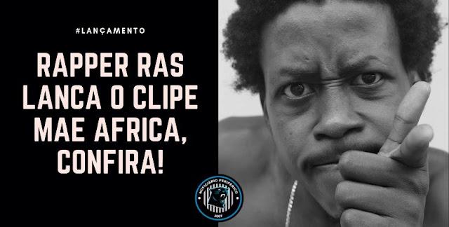 RAS lança o clipe Mãe África, confira.
