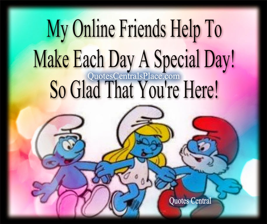 How to Use the Internet to Make Lasting Friendships ... |Online Friends Quotes