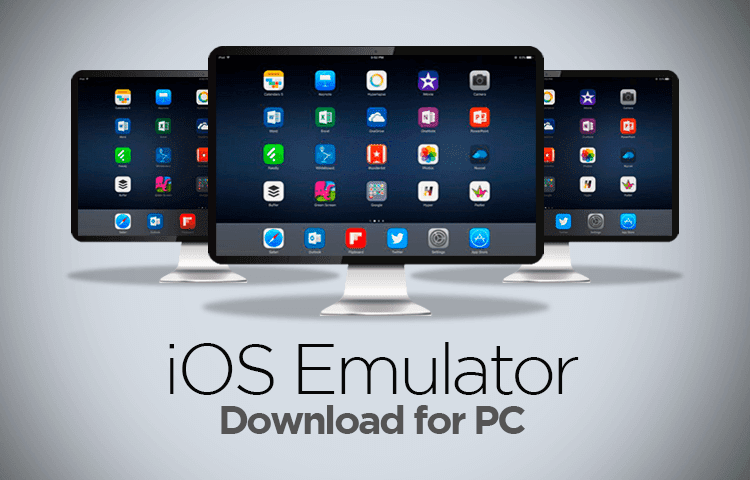 iOS Emulator for PC Windows 10/7/8 Laptop (Official)