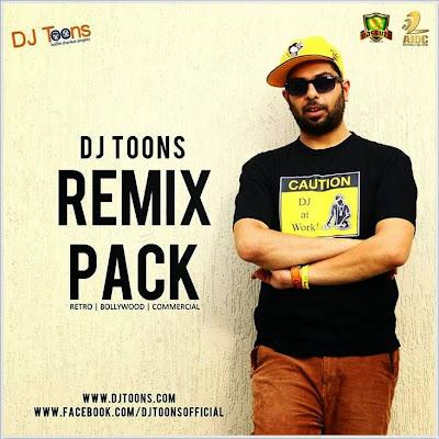 DJ TOONS – REMIX PACK