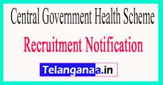 Central Government Health Scheme CGHS Recruitment Notification 2017