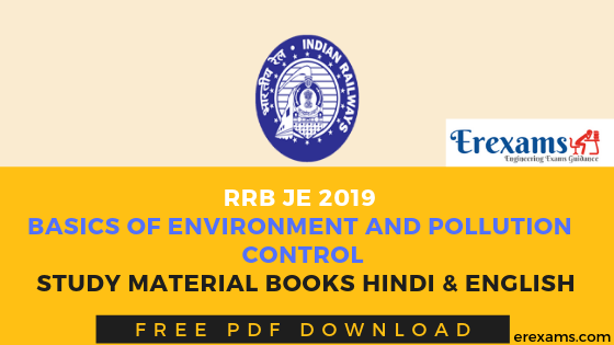 RRB JE 2019 Basics of Environment and Pollution Control Notes & Books Pdf Download
