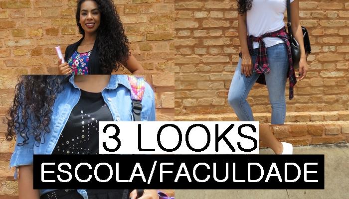 COMO MONTAR LOOKS PARA ESCOLA/FACULDADE 3 LOOKS