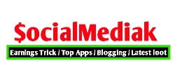 Socialmediak - Earning trick and latest updates