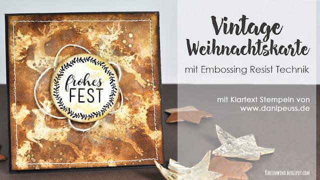 http://kartenwind.blogspot.com/2016/11/vintage-weihnachtskarte-mit-embossing-resist-tutorial.html