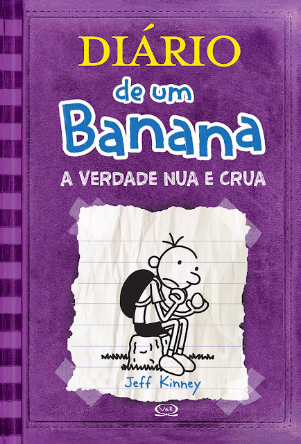 Diário de um Banana A verdade nua e crua Jeff Kinney