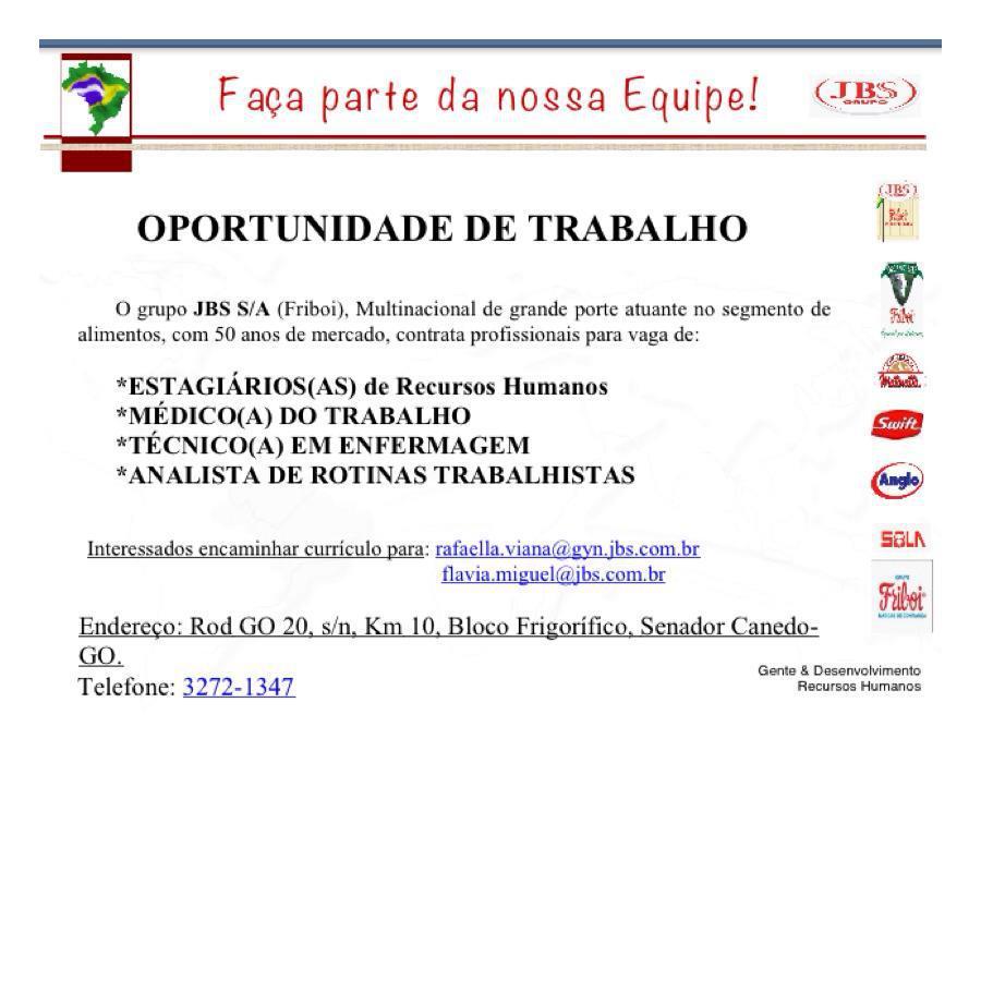 Oportunidades S A  VAGAS NO GRUPO JBS (FRIBOI) - GOIÂNIA GO 516b677a730