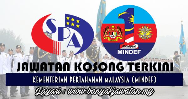 Jawatan Kosong 2017 di Kementerian Pertahanan Malaysia (MINDEF)