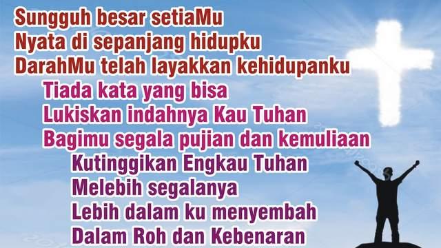 Lirik Lagu Sungguh Besar Setiamu - Rohani