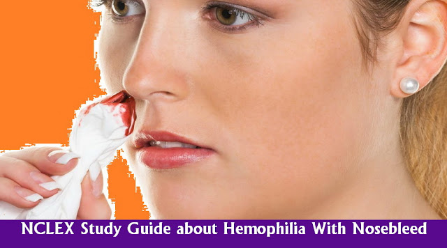 NCLEX Practice Question - Hemophilia With Nosebleed