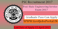 Public Service Commission Recruitment 2017– State Engineering Services Exam 2017