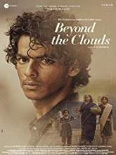 Beyond the Clouds (2018) DVDScr Hindi Full Movie Watch Online Free