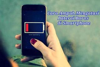 6-tips-cara-mengatasi-baterai-android-cepat-habis