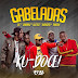 Gabeladas - Kudoce (Zouk) 2018 | Download