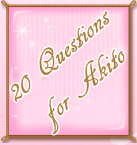 http://otomeotakugirl.blogspot.com/2014/07/my-forged-wedding-20-questions-for-akito.html