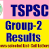 TSPSC.GOV.IN  Group 2 Results 2017 Cut Off Marks, Merit List selected List for Interview Call Letters   www.tspsc.gov.in