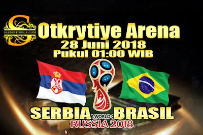 AGEN BOLA ONLINE TERBESAR - PREDIKSI SKOR PIALA DUNIA 2018 SERBIA VS BRASIL 28 JUNI 2018