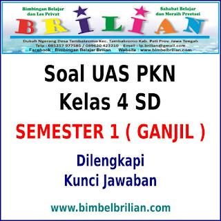 Soal UAS PKN Kelas 4 SD Semester 1 (Ganjil) Dan Kunci Jawaban