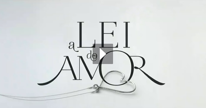 Assistir A Lei do Amor Online