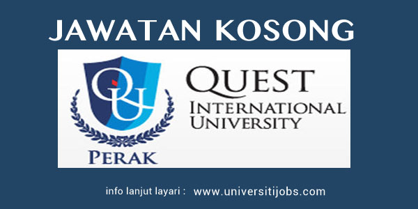 Jawatan Kosong Quest International University Perak 2016