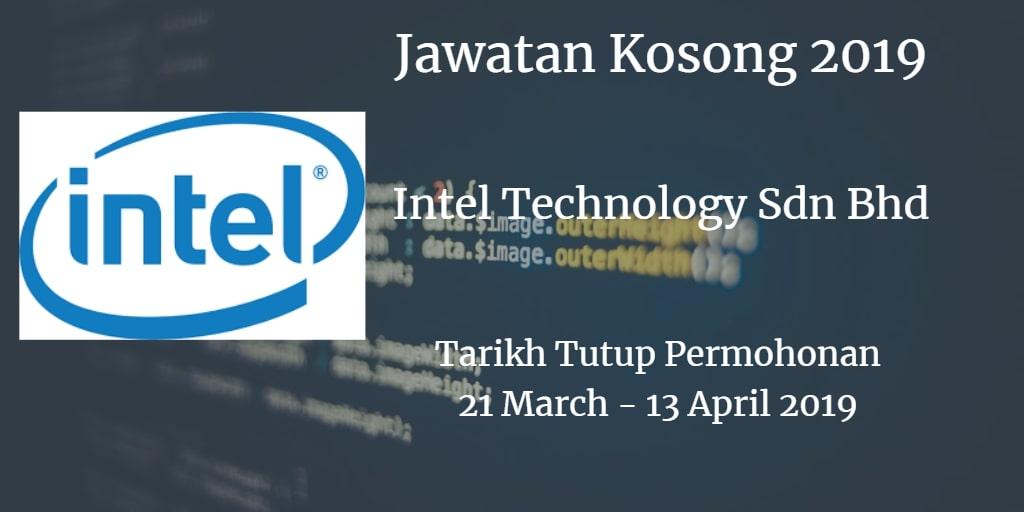 Jawatan Kosong Intel Technology Sdn Bhd 21 March - 13 April 2019