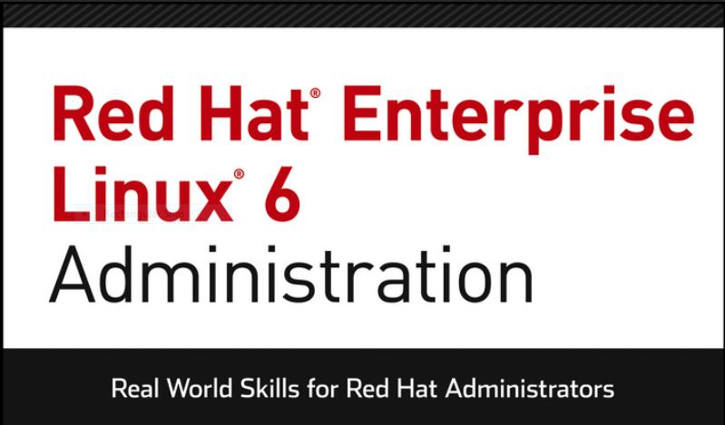 Ebook Red Hat Enterprise 6 Linux Administration